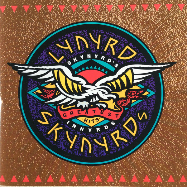 Lynyrd Skynyrd Skynyrd's Innyrds / Their Greatest Hits