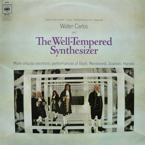 Carlos Walter The Well Tempered Sythesizer