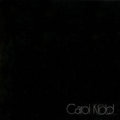 Kidd, Carol Nice Work Vinyl