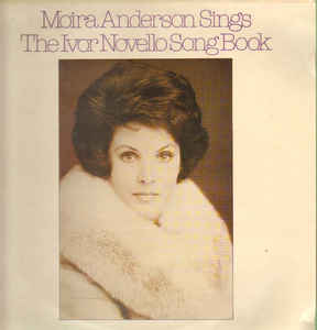 Anderson, Moira Moira Anderson Sings The Ivor Novello Songbook