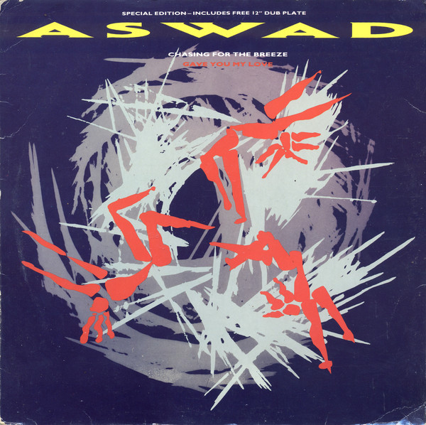 Aswad Chasing For The Breeze / Gave You My Love Vinyl