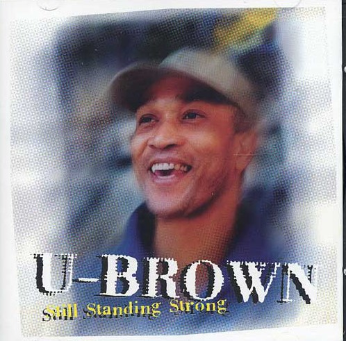 U-Brown Still Standing Strong CD