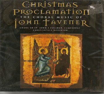 Tavener - Christopher Robinson Song For Athene / Svyati / Christmas Proclamation CD