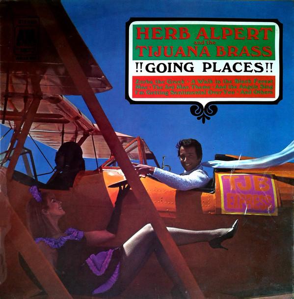 Herb Alpert And The Tijuana Brass !!Going Places!!