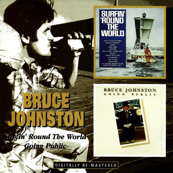Johnston, Bruce Surfin' 'Round The World / Going Public