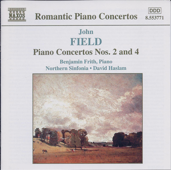 John Field - Benjamin Frith • Northern Sinfonia • David Haslam Piano Concertos Nos. 2 and 4