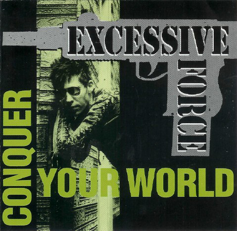 Excessive Force Conquer Your World Vinyl