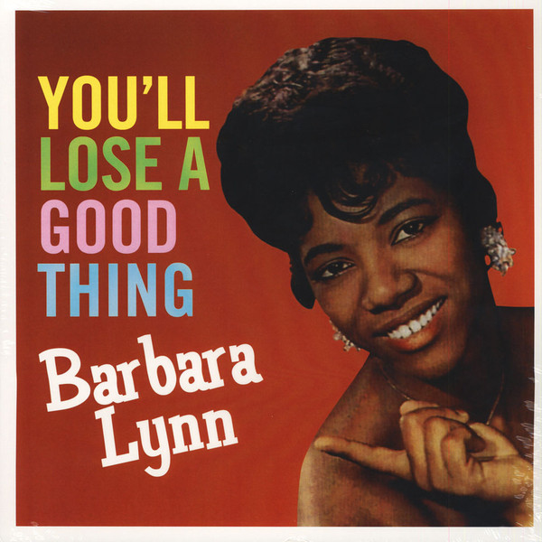 Lynn, Barbara You'll Lose A Good Thing Vinyl