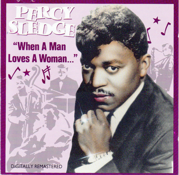 Percy Sledge When a Man Loves A Woman...