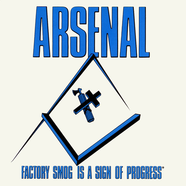 Arsenal Factory Smog Is A Sign Of Progress Vinyl