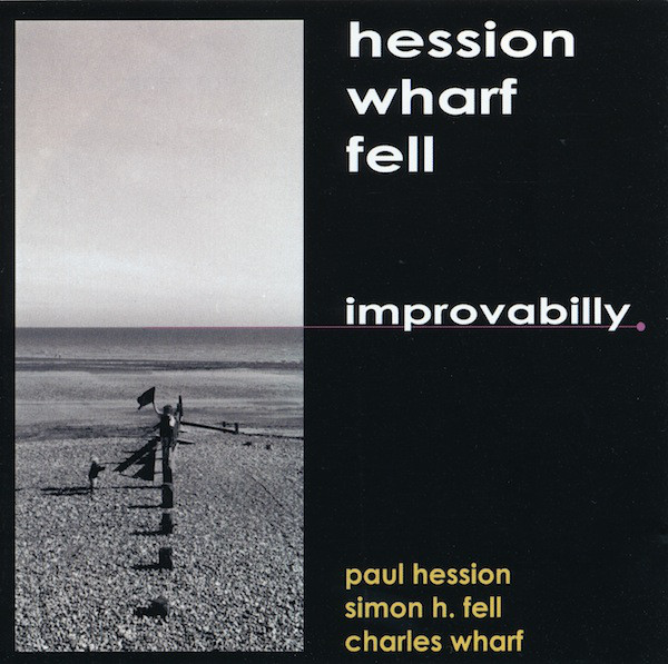 Hession/Wharf/Fell Improvabilly Vinyl