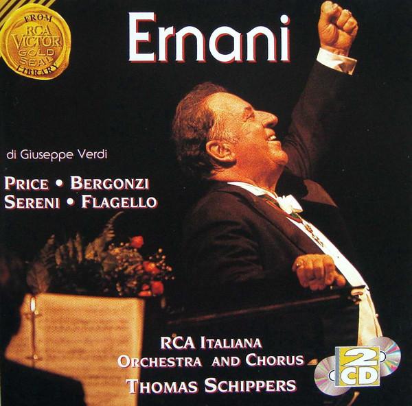 Verdi - Price, Bergonzi, Sereni, Flagello, RCA Italiana Orchestra And Chorus, Thomas Schippers Ernani CD