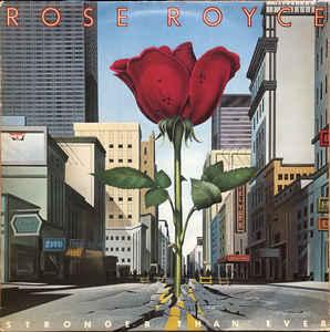 Rose Royce Stronger Than Ever Vinyl