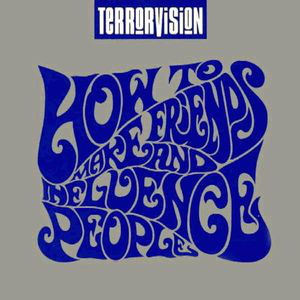 Terrorvision How To Make Friends and Influence People CD