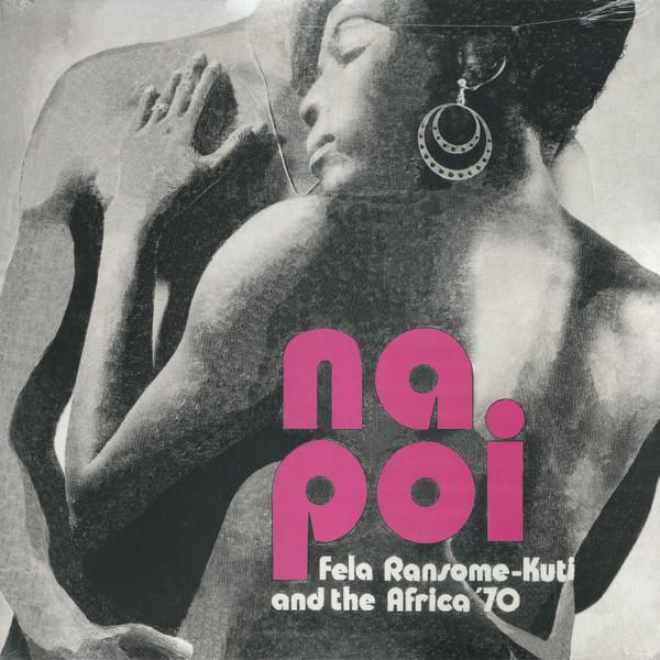 Fela Ransome-Kuti & The Africa '70 Na Poi Vinyl