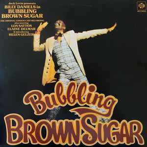 Bubbling Brown Sugar Original London Cast Recording
