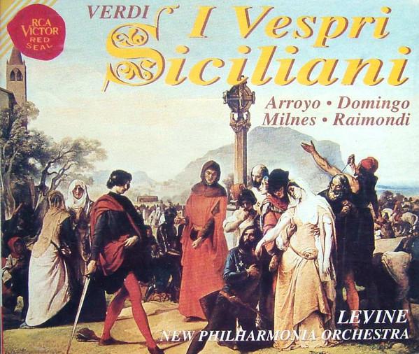 Verdi - Arroyo, Domingo, Milnes, Raimondi, Levine, New Philharmonia Orchestra I Vespri Siciliani