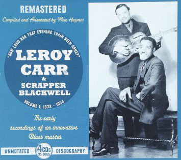 Carr, Leroy & Scrapper Blackwell Volume 1: 1928 - 1934