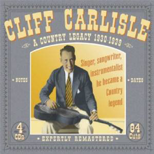 Carlisle, Cliff A Country Legacy 1930-1939 CD