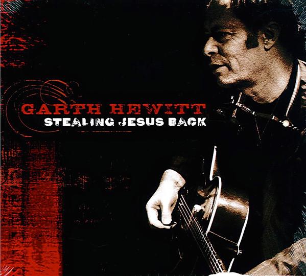 Hewitt, Garth Stealing Jesus Back Vinyl