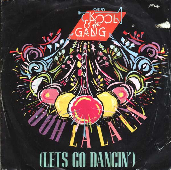 Kool & The Gang Ooh La La La (Let's Go Dancin')