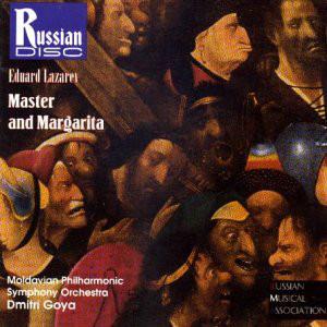 Lazarev - Dmitri Goya, Moldavian Philharmonic Symphony Orchestra Master and Margarita