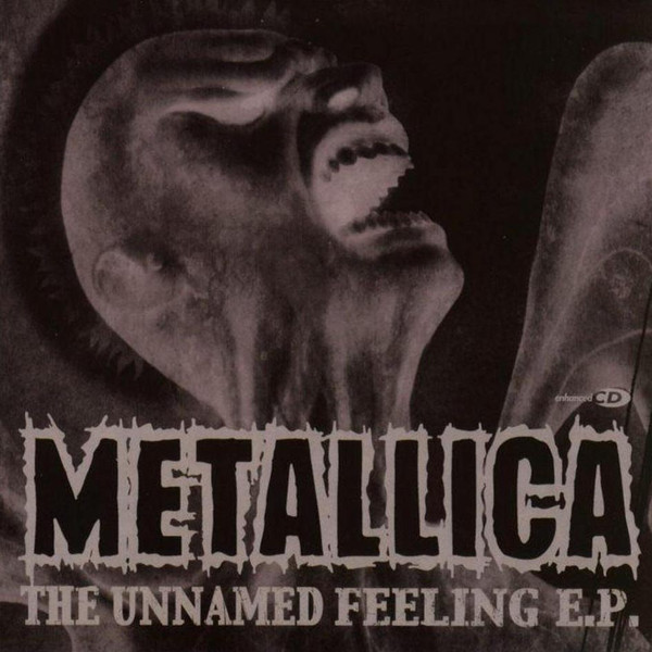 Metallica The Unnamed Feeling E.P.
