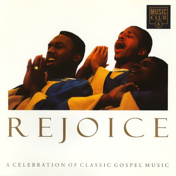 Various Rejoice (A Celebration Of Classic Gospel Music)  Vinyl