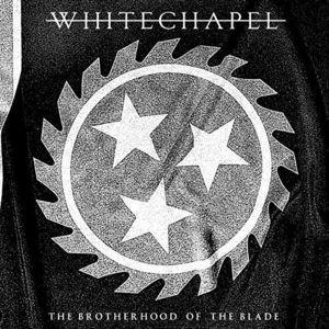 Whitechapel The Brotherhood Of The Blade Vinyl