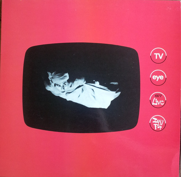 Iggy Pop TV Eye 1977 Live Vinyl