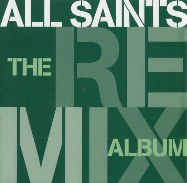 All Saints Remix Album