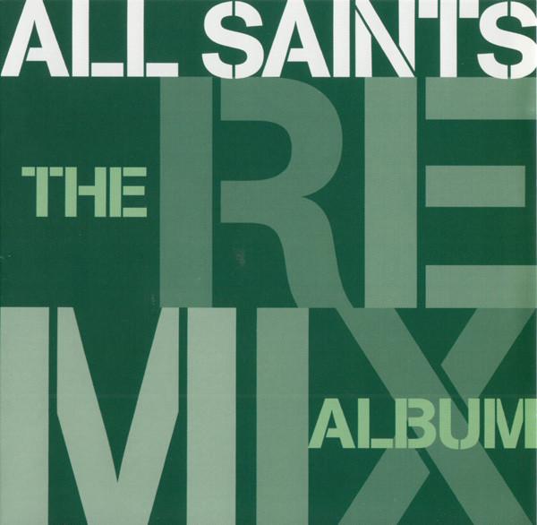 All Saints Remix Album CD