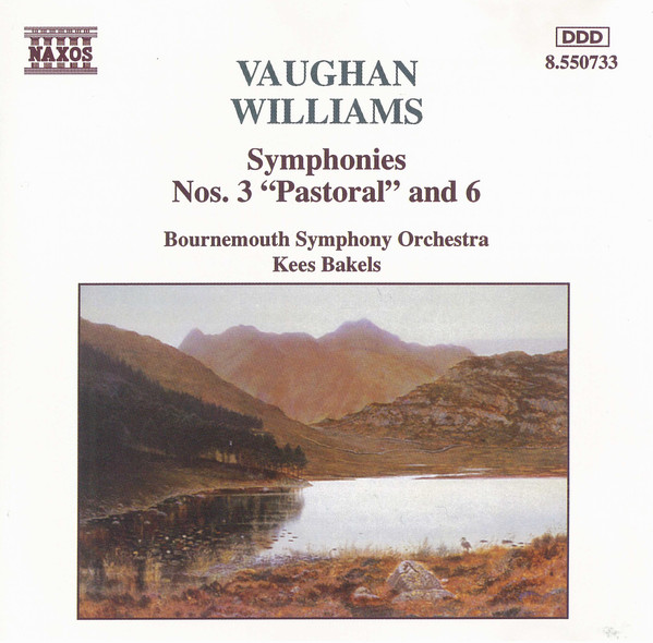 Vaughan Williams - Bournemouth Symphony Orchestra, Kees Bakels Symphonies Nos. 3