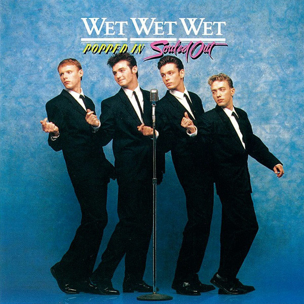 Wet Wet Wet Popped In Souled Out CD