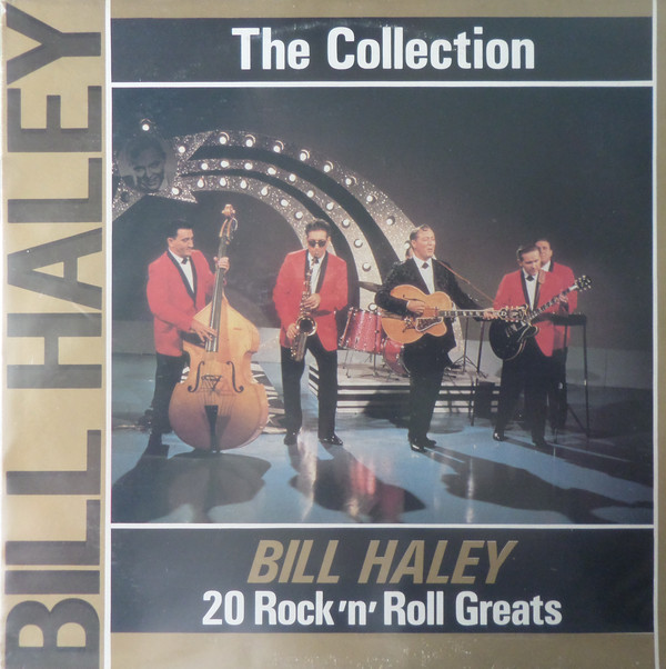 Haley, Bill The Bill Haley Collection - 20 Rock 'N' Roll Greats