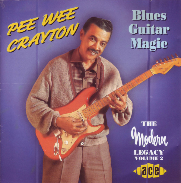 Crayton, Pee Wee Blues Guitar Magic