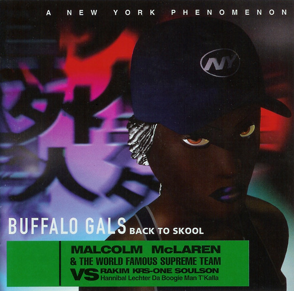 Malcolm McLaren & The World Famous Supreme Team vs. Rakim, KRS-One, Soulson, Hannibal Lechter, Da Boogie Man, T'Kalla Buffalo Gals Back To Skool CD