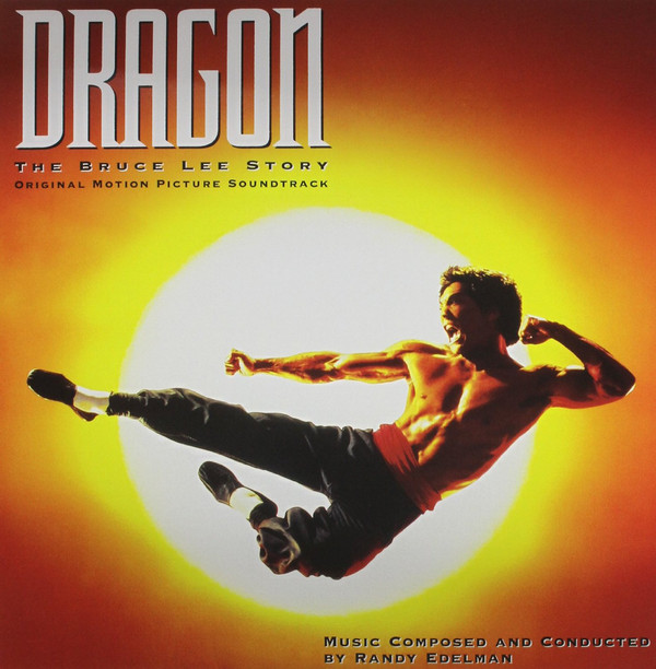Edelman, Randy Dragon: The Bruce Lee Story (Music From The Original Motion Picture Soundtrack) Vinyl