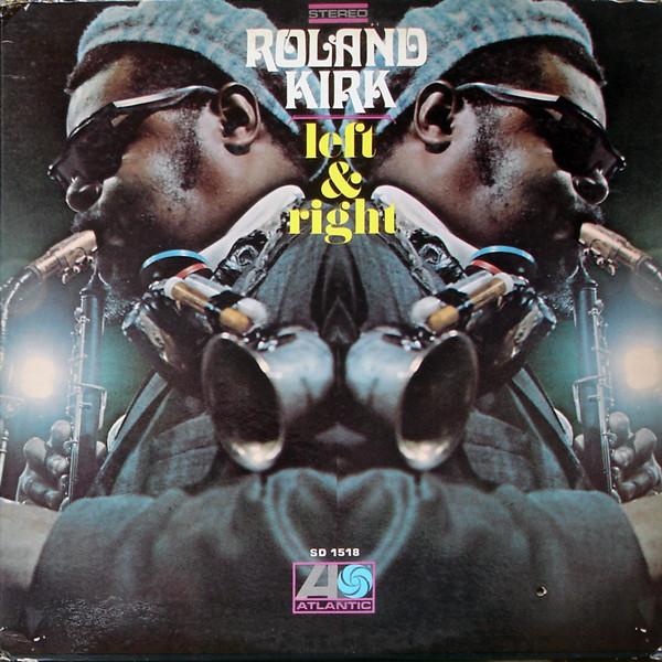 Roland Kirk Left & Right Vinyl