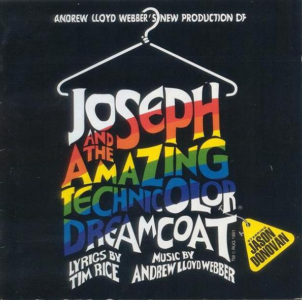 Andrew Lloyd Webber, Tim Rice Starring Jason Donovan Andrew Lloyd Webber's New Production Of: Joseph And The Amazing Technicolor Dreamcoat