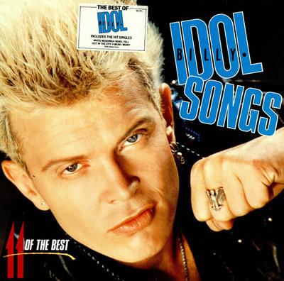 Idol, Billy Idol Songs - 11 Of The Best