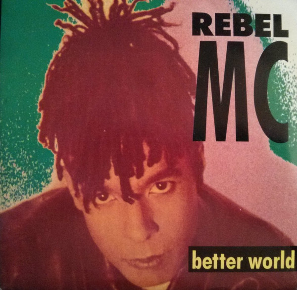 Rebel MC Better World Vinyl