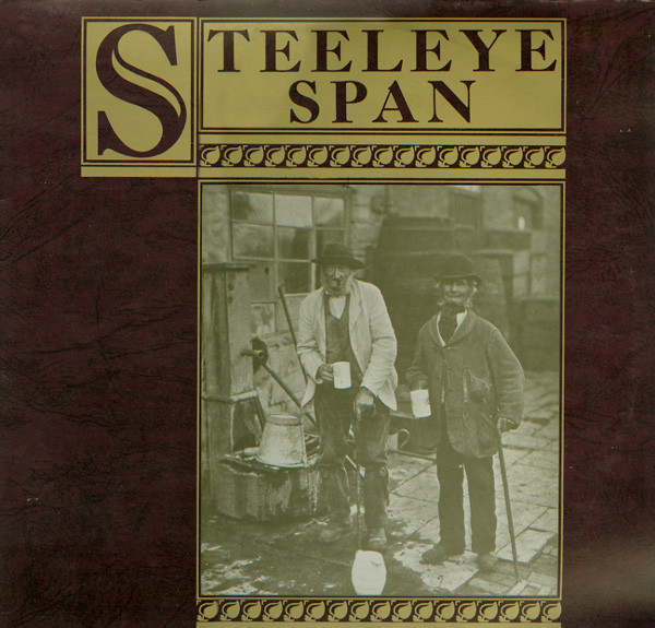 Steeleye Span Ten Man Mop Or Mr Reservoir Butler Rides Again