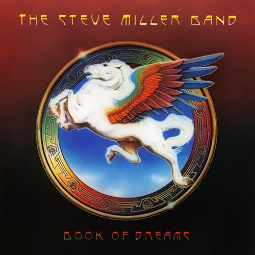 The Steve Miller Band Book Of Dreams