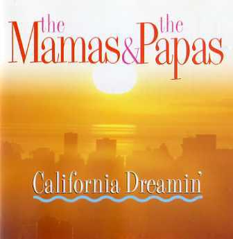 Mamas And The Papas (The) California Dreamin