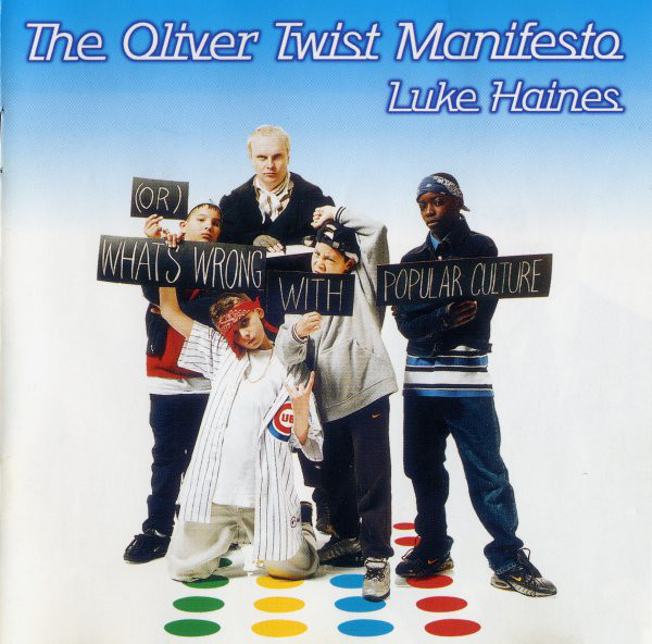 Haines, Luke The Oliver Twist Manifesto CD