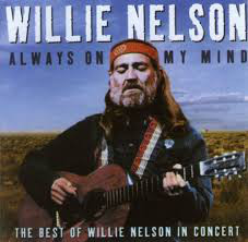 Nelson, Willie Always On My Mind - The Best of Willie Nelson In Concert
