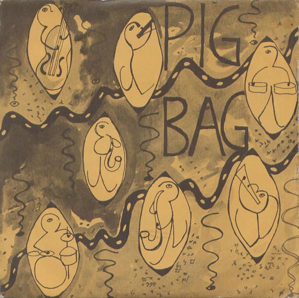 Pigbag Papas Got A Brand New Pigbag