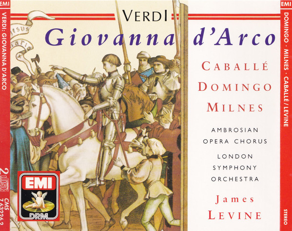 Verdi - Caballé, Domingo, Milnes, Ambrosian Opera Chorus, London Symphony Orchestra, James Levine Giovanna D'Arco