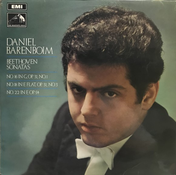 Beethoven - Daniel Barenboim Beethoven Sonatas: No. 16 In G, Op. 31, No. 1; No. 18 In E Flat, Op. 31, No. 3; No. 22 In F, Op. 54